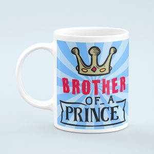Personalised Brother of a Prince Mug