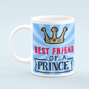 Personalised Best Friend of a PrinceMug