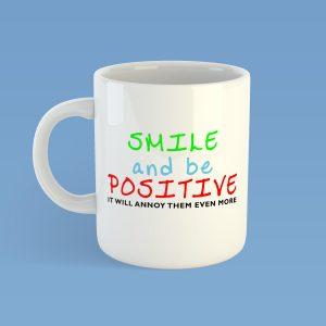 Smile and Be PositiveMug