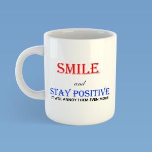 Smile and Stay PositiveMug